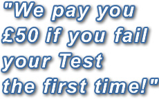 We pay you £50 if you fail your Test the first time